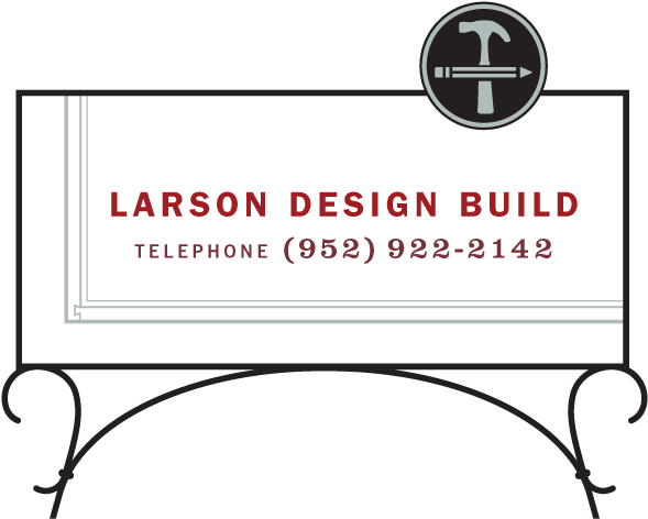 Larson Design Build - Telephone: 952-922-2142